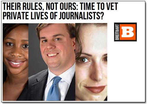 Breitbart Vetting Journalists