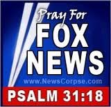 Pray for Fox News