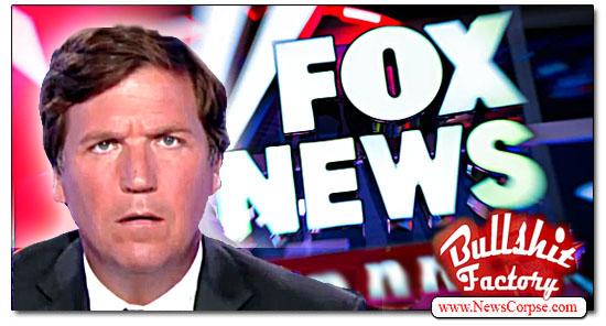 Fox News, Tucker Carlson, Bullshit Factory