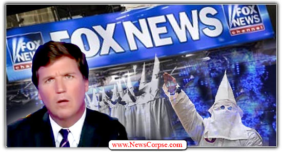 Fox News, Tucker Carlson, Klan