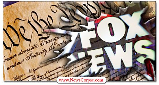 Fox News, Constitution