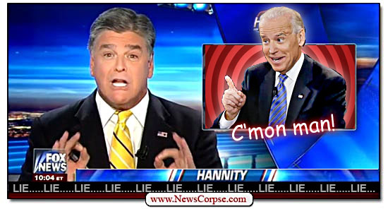 Fox News, Sean Hannity, Joe Biden