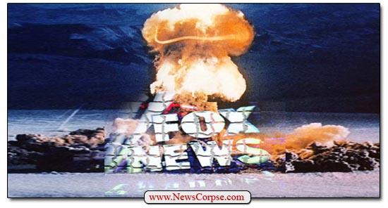 Fox News, nuclear Bomb
