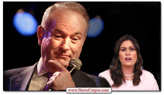 Fox News, Bill O'Reilly, Sarah Huckabee Sanders