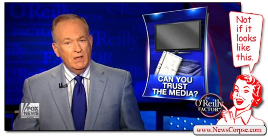 Fox News - Bill O'Reilly