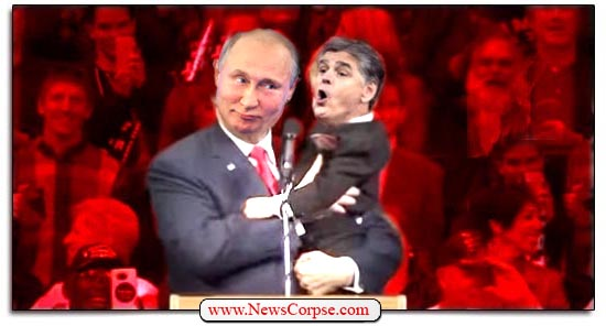 Fox News, Sean Hannity, Vladimir Putin