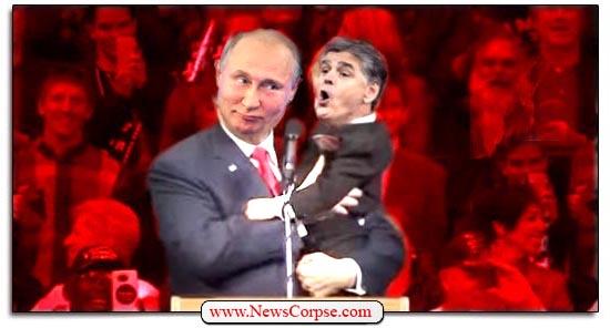 Fox News, Sean Hannity, Vladimir Putin