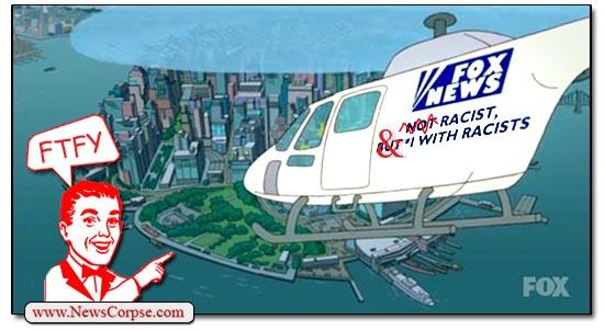 Fox News Racist