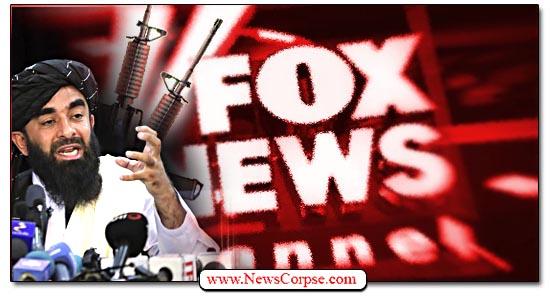 Fox News, Taliban