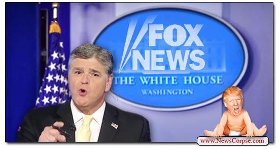 Fox News, Sean Hannity, White House