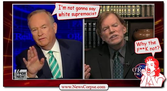Bill O'Reilly - David Duke