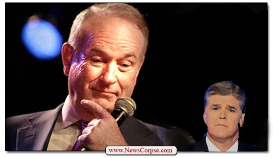 Bill O'Reilly Sean Hannity