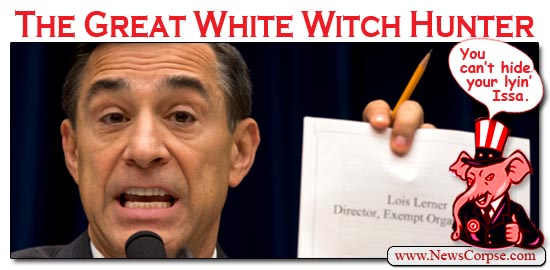 Darrell Issa Witch Hunter