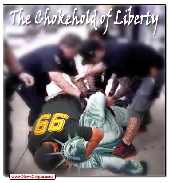 Chokehold of Liberty: