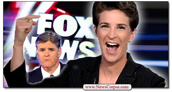 Rachel Maddow, Sean Hannity, Fox News