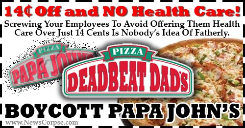 Papa John - Deadbeat Dad