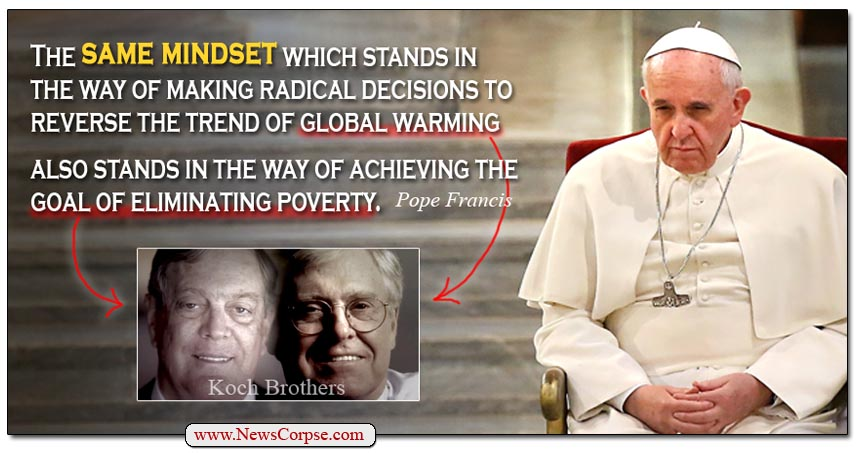 Pope Francis Koch Brothers
