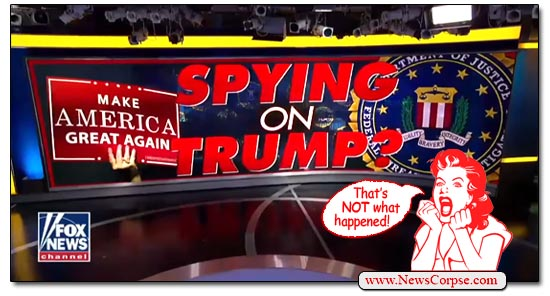 Fox News, Spying on Trump