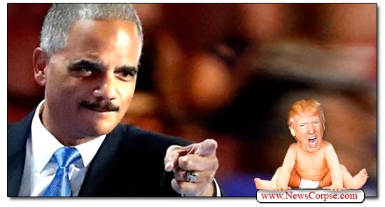 Donald Trump, Eric Holder