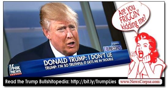 Donald Trump, Don't Lie
